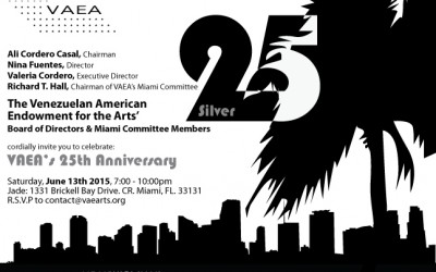 The Venezuelan American Endowment for the Arts (VAEA) turns 25